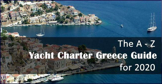 Yacht Charter Greece Guide for 2020